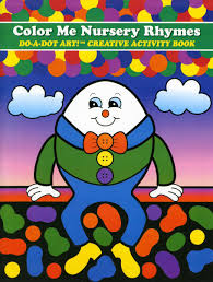 Do-a-Dot: Activity Book-Color Me Nursery Rhymes