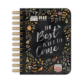 Spiral Notebook: The Best is Yet to Come