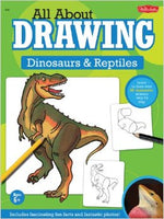 All About Drawing: Dinosaurs & Reptiles