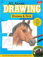 All About Drawing: Horses & Pets