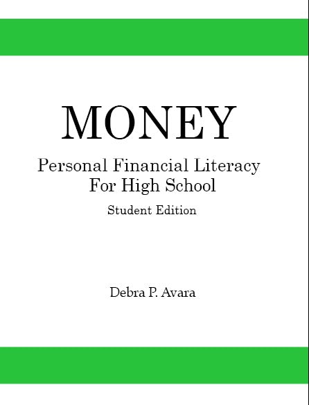 Money: Personal Financial Literacy for High School Students