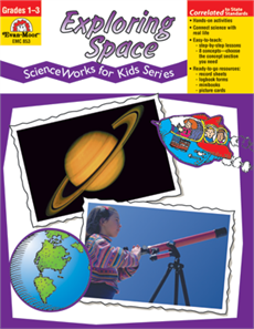 Science Works For Kids: Exploring Space