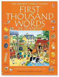 Usborne Internet-Linked First Thousand Words in Spanish