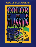 Color the Classics: Godly Composers Book