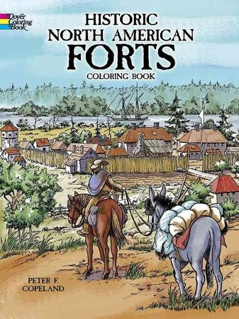 Historic North American Forts Coloring Book