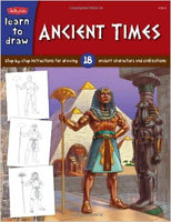 Learn To Draw: Ancient Times