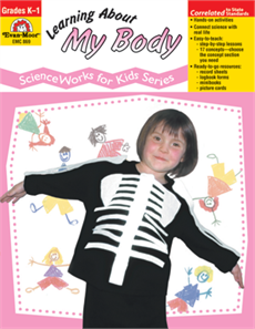 Science Works For Kids: Learning About My Body