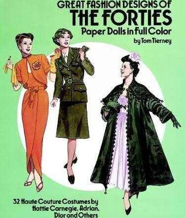 Great Fashion Designs of the Forties Paper Dolls in Full Color