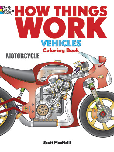 How Things Work Vehicles Coloring Book