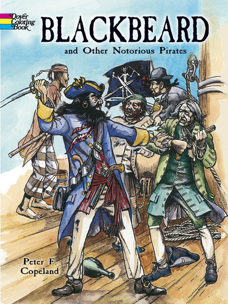 Blackbeard & Other Notorious Pirates Coloring Book