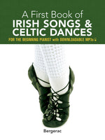 A First Book of Irish Songs & Celtic Dances