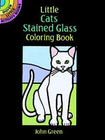 Little Cats Stained Glass Coloring Book (Mini Dover)