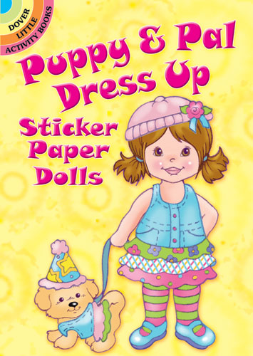 Puppy & Pal Dress Up Sticker Paper Dolls (Mini Dover)