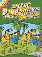 Little Dinosaurs Spot-the-Differences Activity Book (Mini Dover)