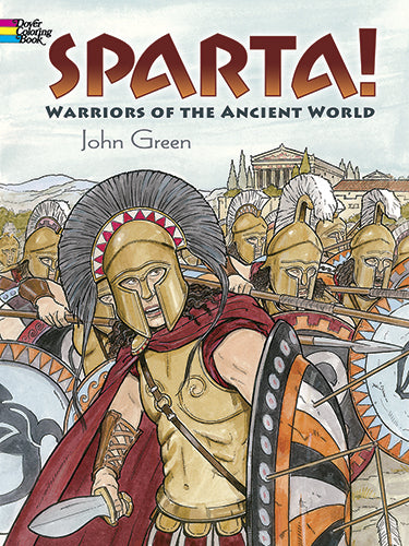 Sparta! Warriors of The Ancient World Coloring Book