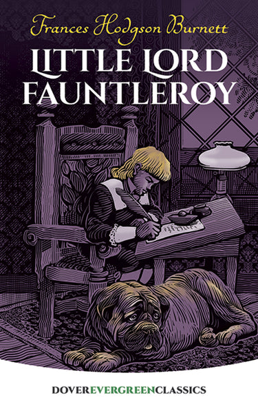 Little Lord Fauntleroy(Dover Evergreen Classics)