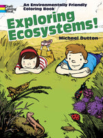Exploring Ecosystems!: An Environmentally Friendly Coloring Book