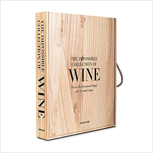 Impossible Collection of Wine: 100 Most Exceptional Vintages of the Twentieth Century