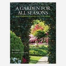 Load image into Gallery viewer, A Garden for All Seasons: Marjorie Merriweather Post's Hillwood