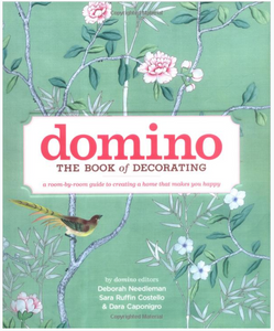 Domino: The Book of Decorating: A Room Guide to Creating a Home That Makes You Happy