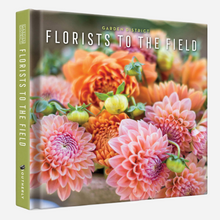 Load image into Gallery viewer, Florists to the Field