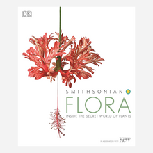 Load image into Gallery viewer, Smithsonian Flora: Inside the Secret World of Plants