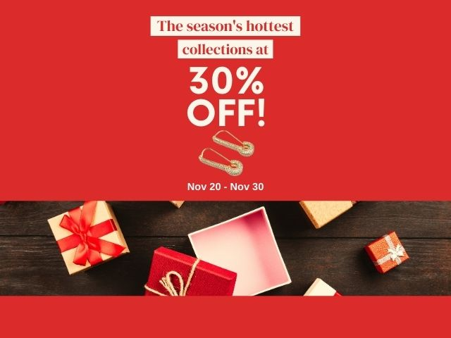 The season's hottest collections at 30% Off!