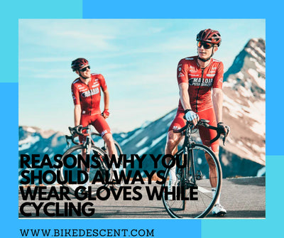 WHY SHOULD I WEAR CYCLING GLOVES