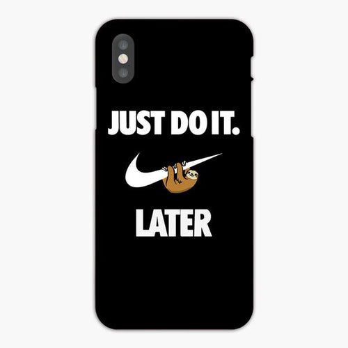 Custodia Cover iphone X XS Max XR Just Do It Later Sloth Black