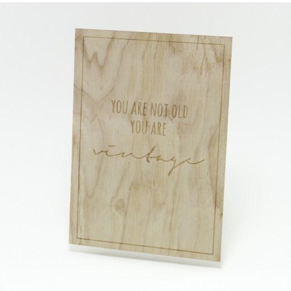 Houten Kaart: You are not old, you are vintage - Turtlee Green