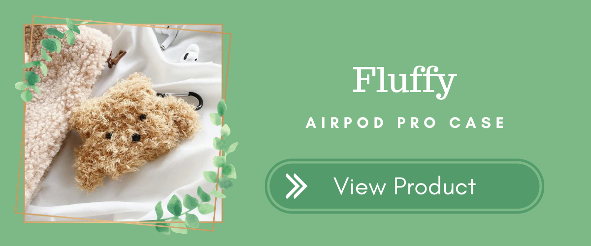 Fluffy AirPods Pro Case