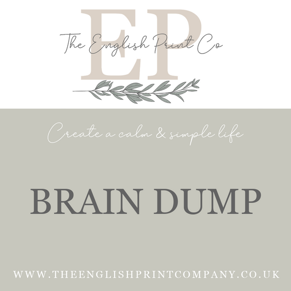 Brain Dump - The English Print Co