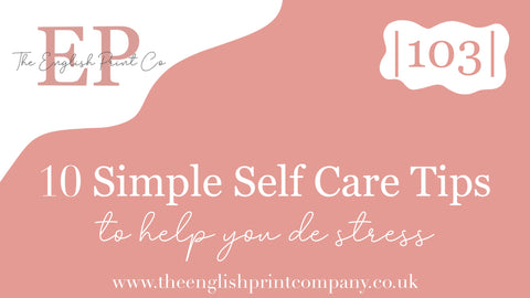 10 simple self care tips to help you de stress