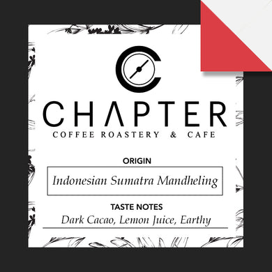 Single origin specialty coffee from Indonesia roasted by Chapter Coffee Roastery and Cafe based in Philippines