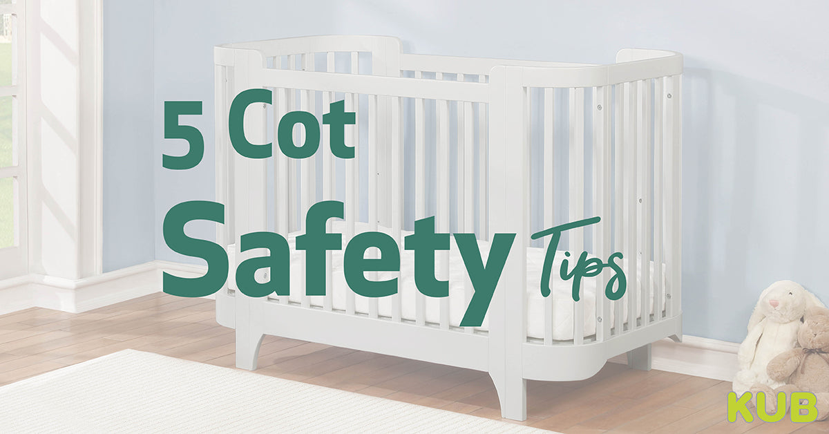 5 Cot Safety Tips