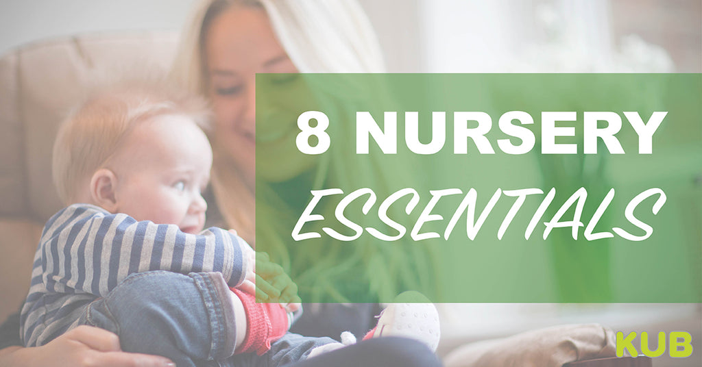8 Nursery Essentials
