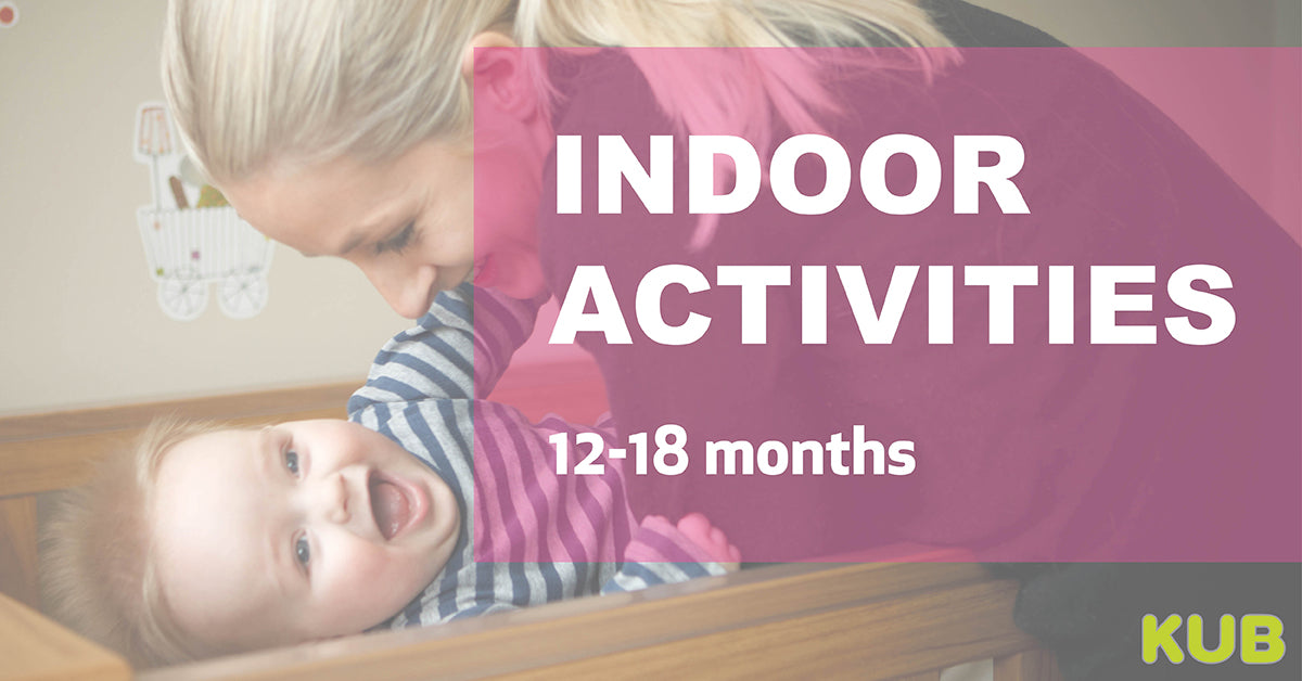 Indoor Activities (12-18 months)