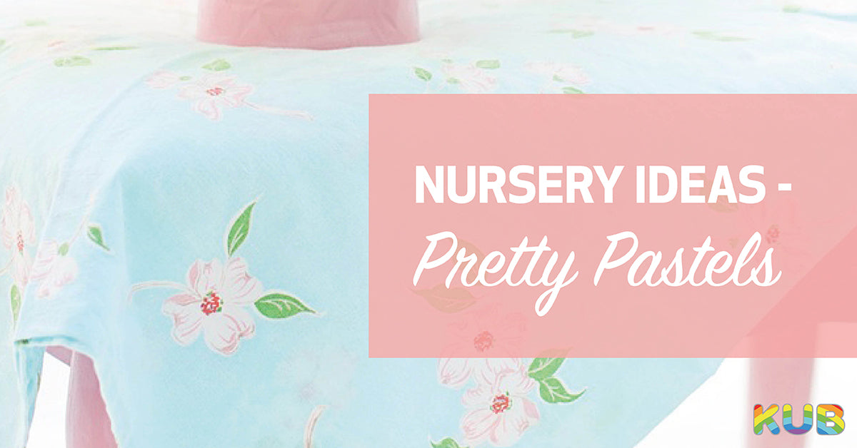 Nursery Colour Ideas - Pretty Pastels