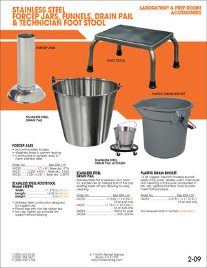 Drain Bucket-Laboratory Accessory-Mortech Manufacturing Company Inc. Quality Stainless Steel Autopsy, Morgue, Funeral Home, Necropsy, Veterinary / Anatomy, Dissection Equipment and Accessories
