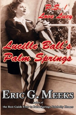 Lucille Ball's Palm Springs