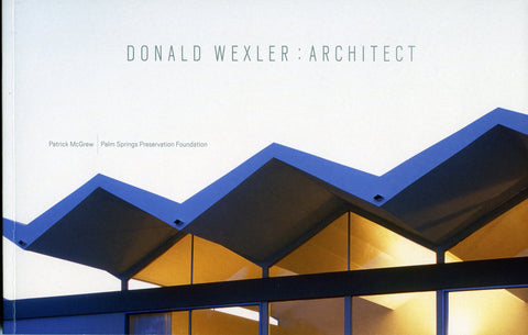 Donald Wexler: Architect