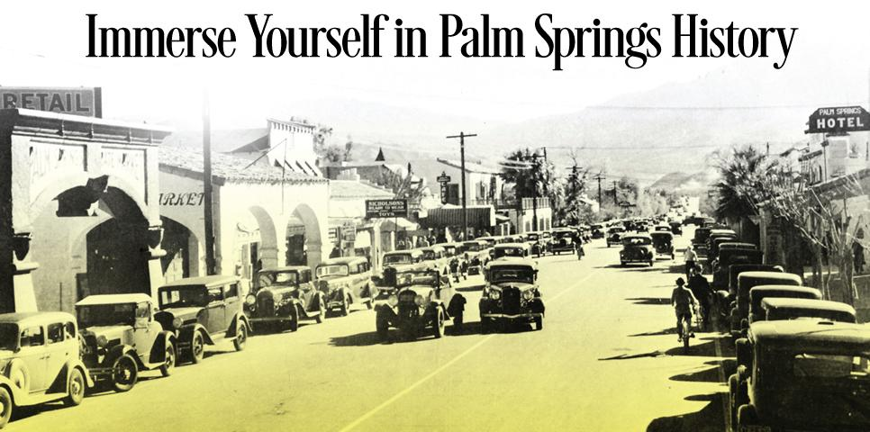 Palm Springs Historical Society Walking Tours