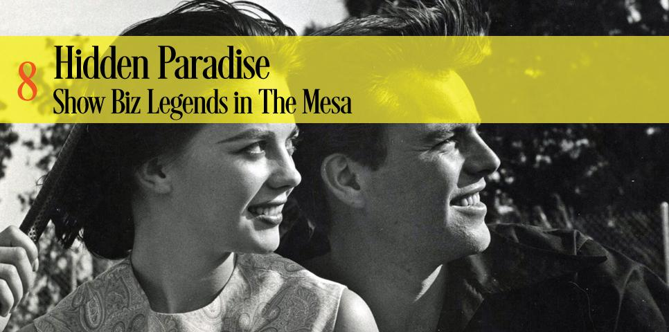 Hidden Paradise Show Biz Legends in The Mesa