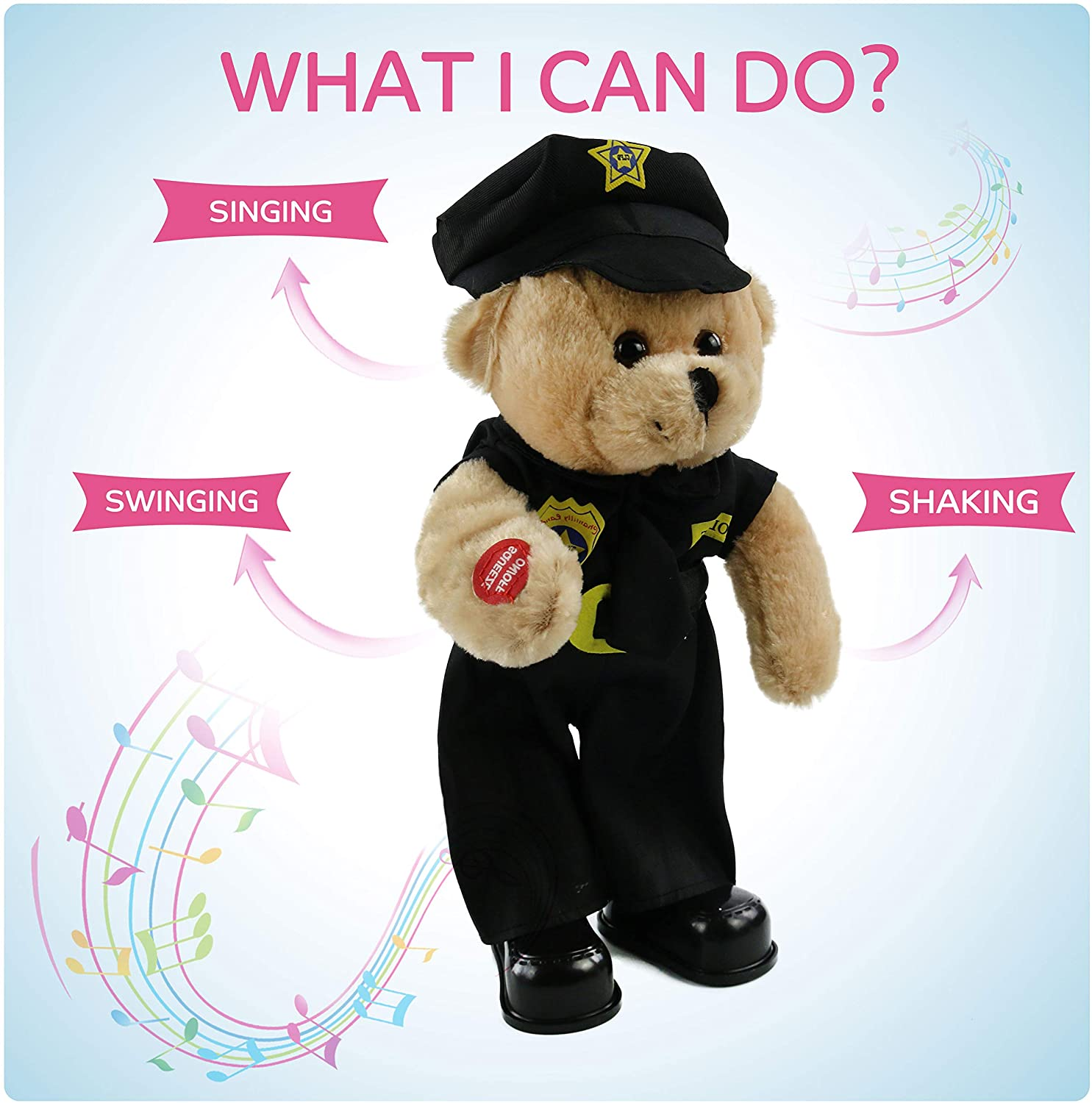 "Police Officer Bear dances while singing, ""Bad Boys""."