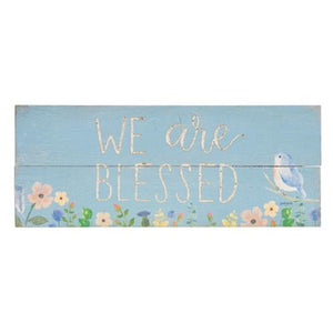 We Are So Blessed Spring Floral Sign