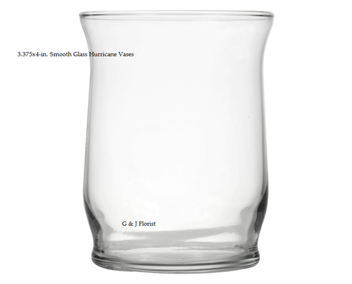 3.375 x 4-in. Smooth Glass Hurricane Vases - G & J Florist