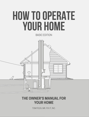 How to Operate Your Home - Basic Edition