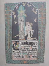 Load image into Gallery viewer, Tannhauser: A Dramatic Poem, 1911.
