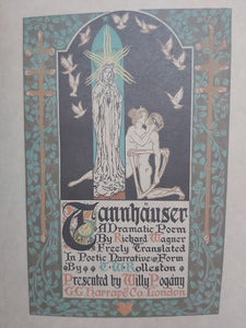 Tannhauser: A Dramatic Poem, 1911.