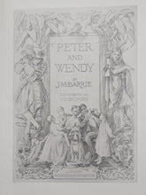 Load image into Gallery viewer, Peter and Wendy, 1911. First UK Edition, True First